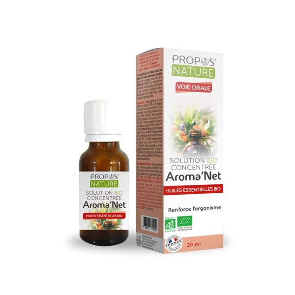 Propos'Nature Aroma'Net Solution Concentrée Bio Voie Orale 20ml