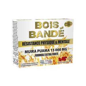 Eric Favre Bois Bandé 30 comprimés - Publicité