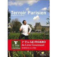 Editions Laymon Terroir Parisien - Livre de Yannick Alléno - Livre <br /><b>49 EUR</b> BienManger.com