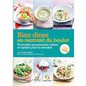 Editions Laymon Bien dîner en rentrant du boulot de Yannick Alleno - Livre - Publicité