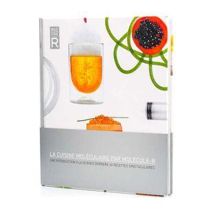 Saveurs MOLÉCULE-R La cuisine moléculaire par Molécule-R - Livre - Publicité