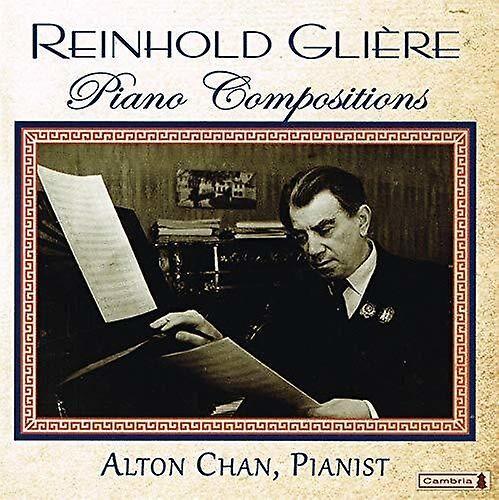 CAMBRIA RECORDS Gliere / Chan - Piano Compositions [CD] Usa import