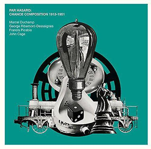 Unbranded Various Artists - Par Hasard: Chance Composition 1913-1951 [CD] USA import