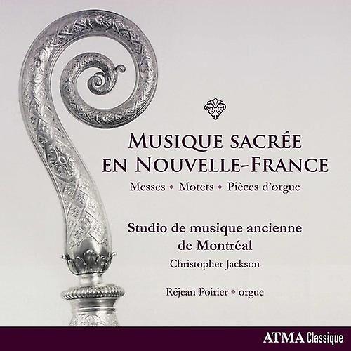 Unbranded Studio De Musique Ancienne de Montréal - Musique Sacrée En Nouvelle-France [CD] Usa import
