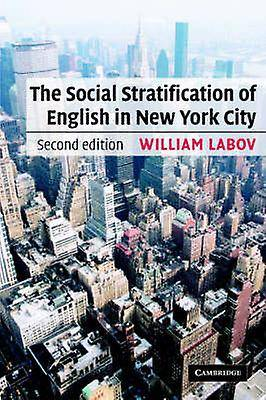 The Social Stratification of English in New York City par Labov & William University of Pennsylvania