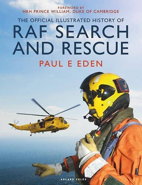 The Official Illustrated History of RAF Search and Rescue par Eden & Paul E