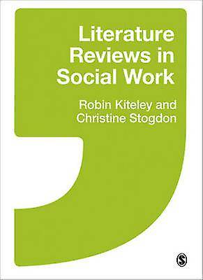 Littérature Reviews in Social Work par Robin Kiteley