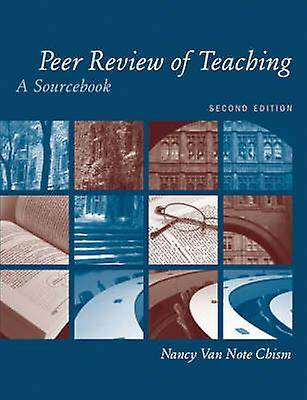 Peer Review of Teaching A Sourcebook par Nancy Van Note Chism et Grady W Chism et avant-propos par W J McKeachie