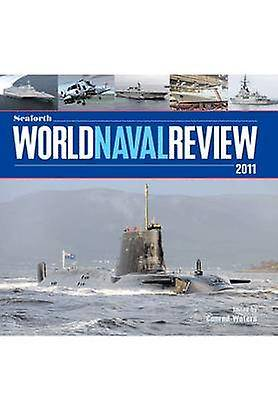 Seaforth World Naval Review 2011 par Conrad Waters