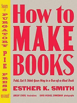 comment faire des livres par esther smith