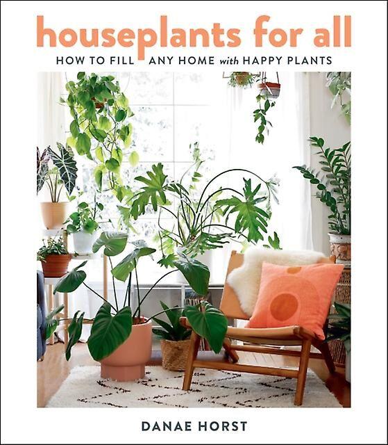Plantes d'intérieur pour tous par Danae Horst & Horst