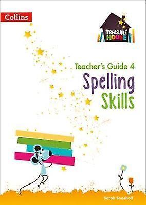 Guide des enseignants en orthographe 4 par Snashall & Sarah