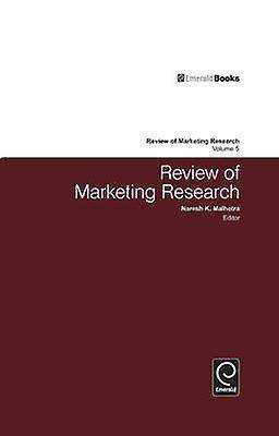 Review of Marketing Research Volume 5 par Edited by Naresh Malhotra