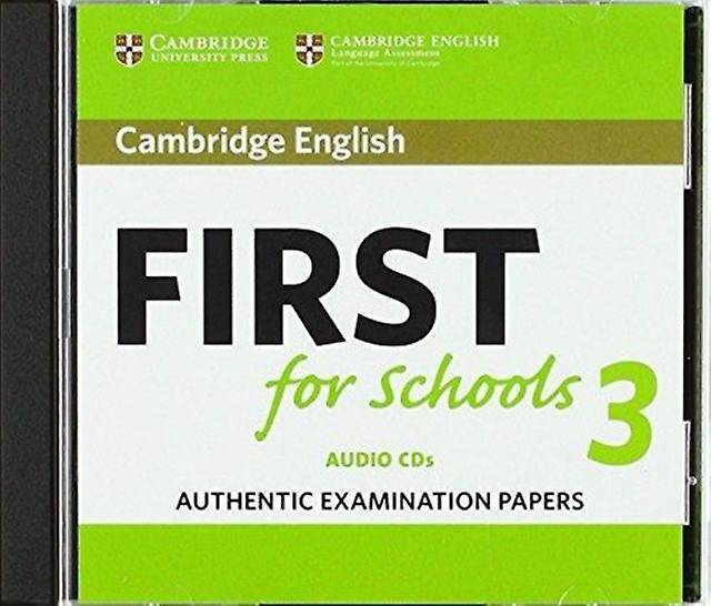 Cambridge English First for Schools 3 CD audio