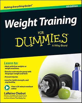 Weight Training For Dummies par LaReine Chabut