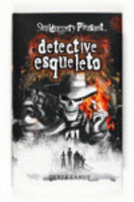 Détective para morirse Detective Esqueleto par Derek Landy