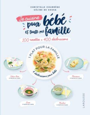 Larousse Livre LAROUSSE Je cuisine pour bebe et t