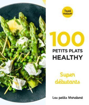 Marabout Livre MARABOUT 100 petits plats healthy