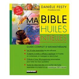 Thierry Duhec Ma Bible des Huiles Essentielles