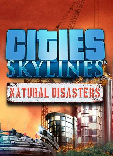 Paradox Interactive Cities: Skylines - Natural Disasters (DLC) Steam Key GLOBAL