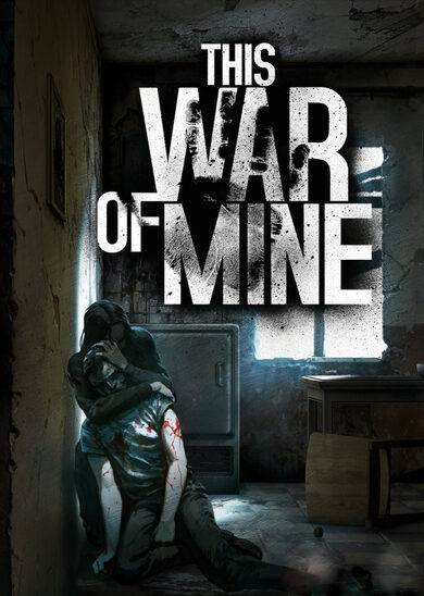 11 bit studios This War of Mine Steam Key EUROPE