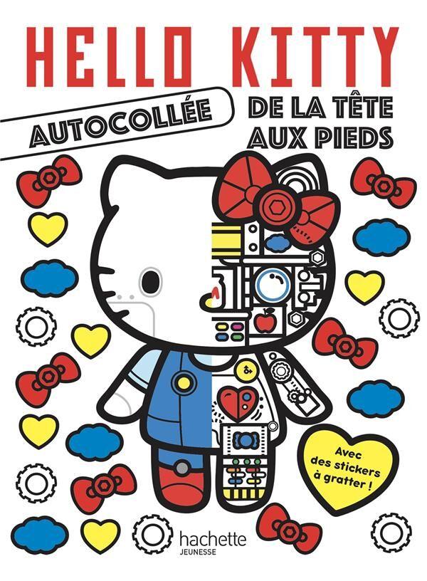 Hachette Hello Kitty Autocollée De La Tête Aux Pieds - Avec Des Stickers À Gratter !