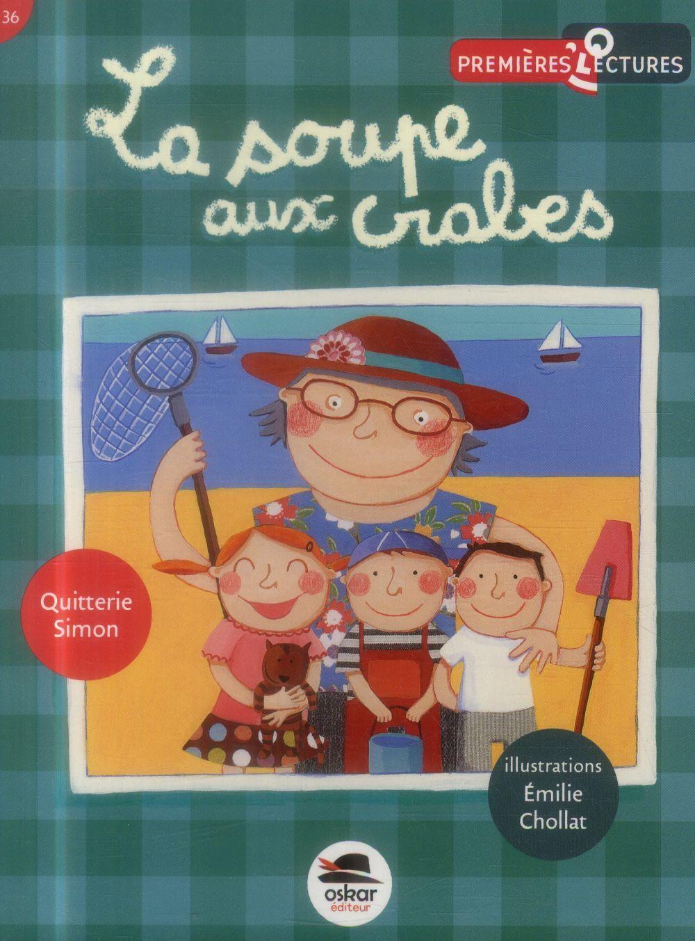 Oskar La Soupe Aux Crabes