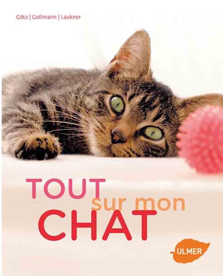 Edition Ulmer Livre - Tout sur mon chat