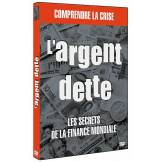 Argent dette - Les secrets de la finance mondiale - DVD Zone 2