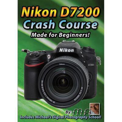 Michael the Maven DVD: Nikon D7200 Crash Course - Accessoire photo