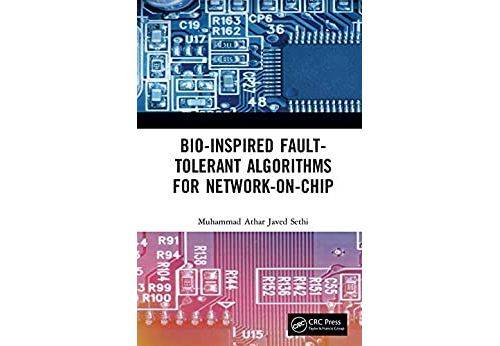 Pas de marque Bio-Inspired Fault-Tolerant Algorithms for Network-on-Chip (English Edition) Format Kindle - eBook