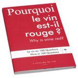 L'Atelier du Vin Livre Pourquoi le vin est-il rouge ? - L'Atelier du Vin rouge en papier