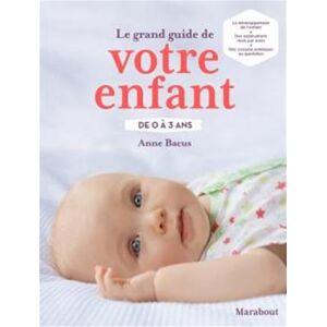 Edition - Marabout Guide de votre enfant de 0 à 3 ans - Publicité