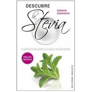 Ediciones Obelisco Descubre La Stevia - Publicité