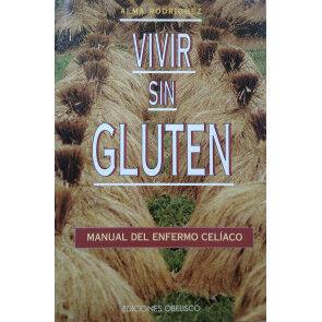 Ediciones Obelisco Vivir Sin Gluten