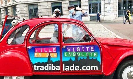 Tradi'Balade Visite de Lille en 2CV, durée et option au choix avec Tradi'Balade