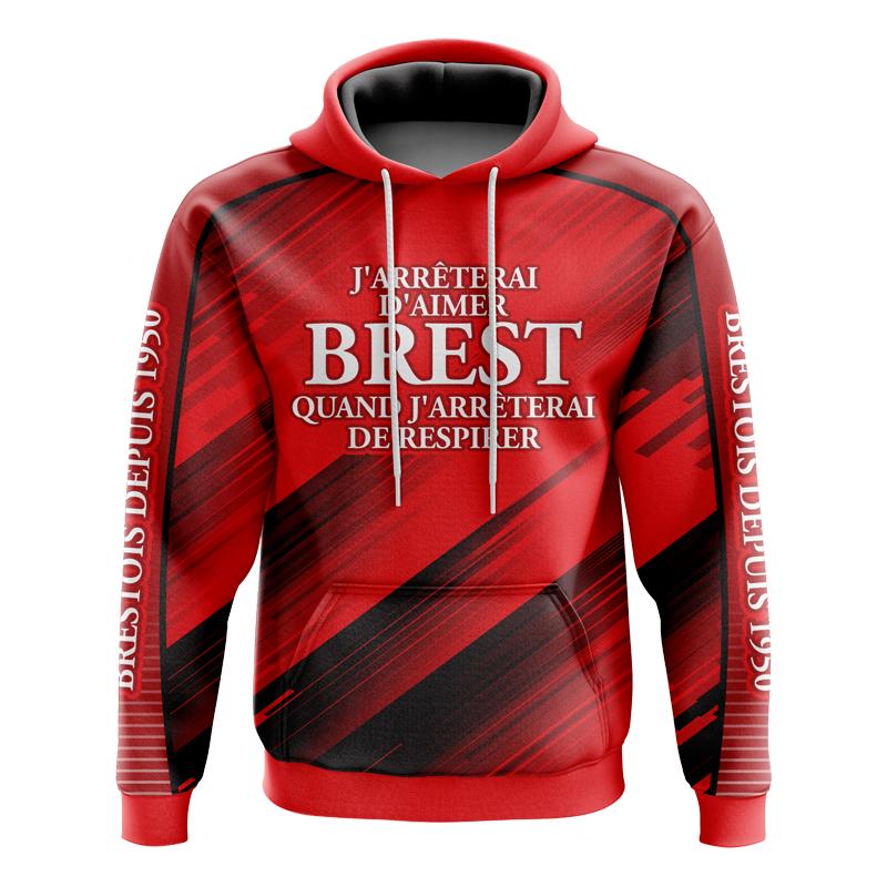 Sweat à capuche J'arrêterai d'aimer Brest quand j'arrêterai de respirer - Supporters Brest