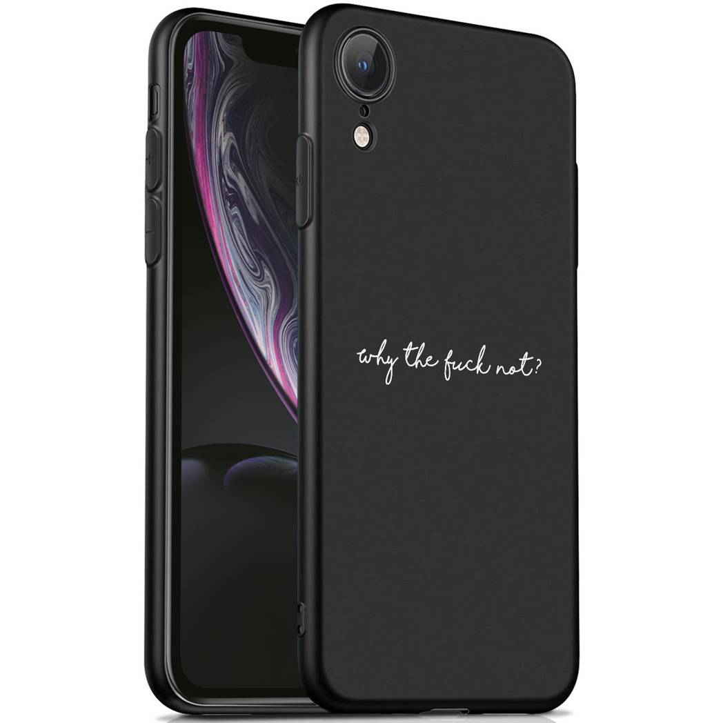 iMoshion Coque Design iPhone Xr - Why The Fuck Not - Noir