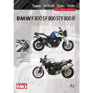 Text und Technik Verlag BMW Handbuch F 800 S/ST/R Fahren, pflegen, reparieren Text und Technik Verlag
