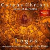 Art Composite CD Corpus Christi vol.2 - Actes et miracles, Logos