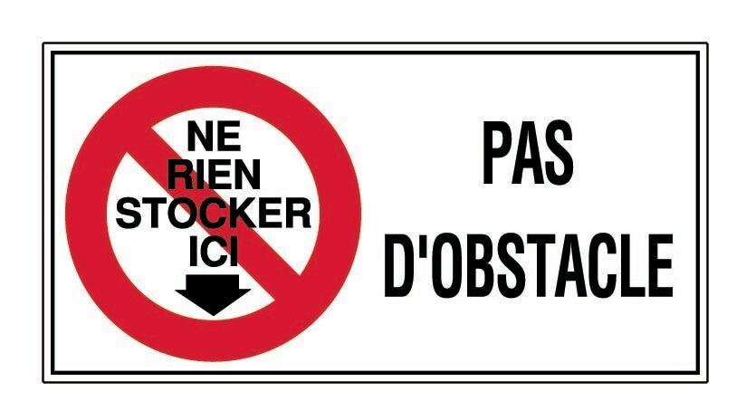 NOVAP Panneau Ne rien stocker ici pas d'obstacle - Rigide 960x480mm - 4000350