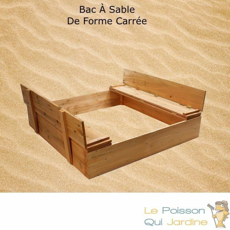 LE POISSON QUI JARDINE Bac à Sable En Bois d'Épicéa Avec 2 Bancs Et Dossiers, De Forme Carrée