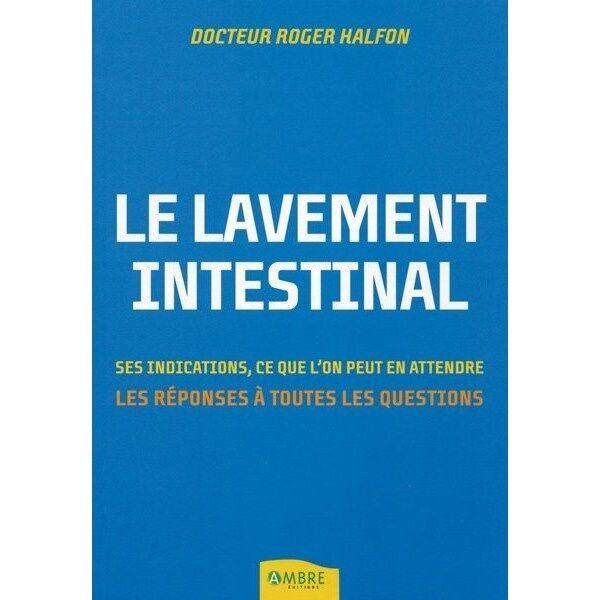 Nature Et Partage Livre -Le lavement intestinal - Dr Roger Halfon