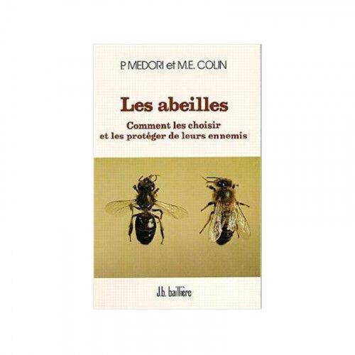 Lubéron Apiculture Les abeilles, comment les choisir et les protéger de leurs ennemis