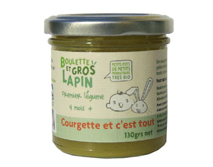 BOULETTE ET GROS LAPIN Petit Pot Courgette et C'est Tout - Dès 4 mois - 130 g