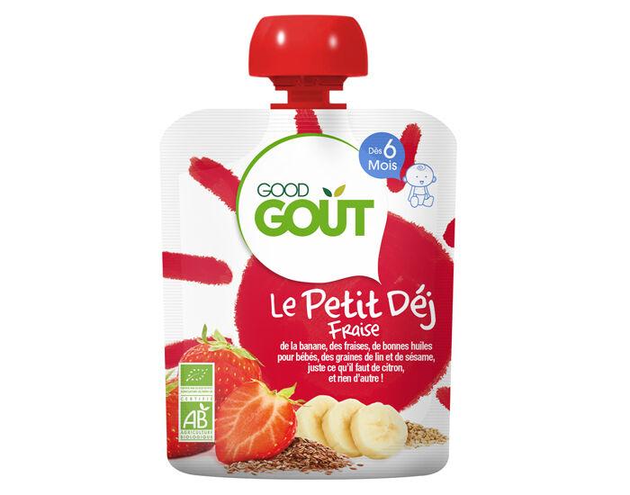 GOOD GOûT GOOD GOUT Pack x10 Le Petit Déj Gourde - Dès 6 mois - 70 g Le Petit Déj Fraise - Dès 6 mois - 70 g
