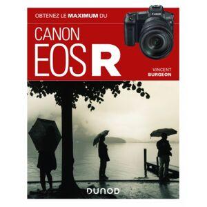 DUNOD Obtenez le Maximum du Canon Eos R - Publicité
