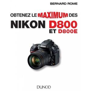DUNOD Obtenez le Maximum du Nikon D800 (2e Edition) - Publicité