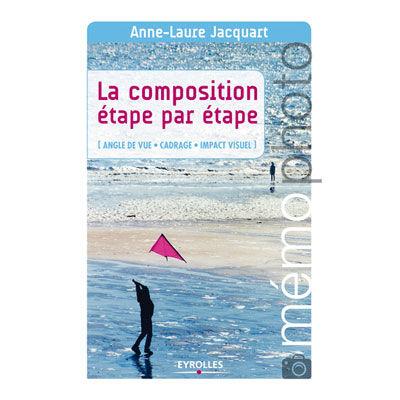 EYROLLES La Composition Etape par Etape