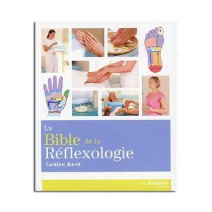 Guy Trédaniel Éditeur La Bible de la Réflexologie - Louise Keet - Publicité